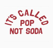 Its called soda not pop by lewislinks