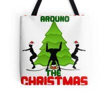 Twerk'n around the Christmas tree Tote Bag