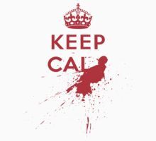 Keep Calm and Die Horribly by tdx00