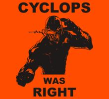 Cyclops Was Right by 525Kiba