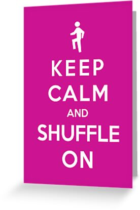 Keep Calm And Shuffle by Royal Bros Art