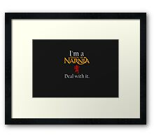 Deal with it: The Chronicles of Narnia Framed Print