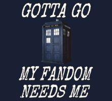 """Gotta Go, My Fandom Needs Me"" Doctor Who by fairy911911"