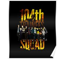 104th Trainees Squad Poster