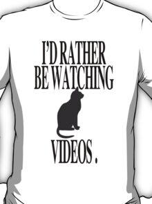 CAT VIDEOS T-Shirt