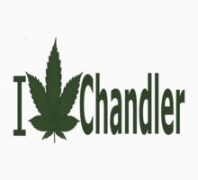0160 I Love Chandler  by Ganjastan