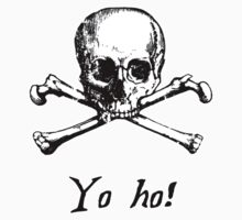 Ye Olde Skull n Cross - Yo Ho by HighDesign
