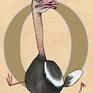 O is for OSTRICH by busymockingbird