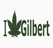 0177 I Love Gilbert by Ganjastan