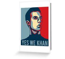 Yes we Khan Greeting Card