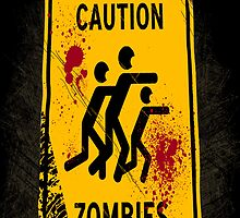 Caution zombies by yoshis