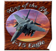 F-15 Eagle King Of The Sky Poster