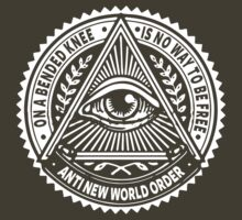 Anti New World Order - On A Bended Knee Is No Way To Be Free by mlike1