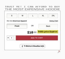 The Most Expensive Hoodie [Trust Me] by voGue