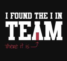 I found the I in team by sportsfan