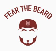 Fear the Beard (Big Papi) by typeo