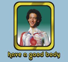 Slim Goodbody - Have a Good Body  by DGArt