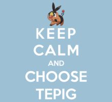 Keep Calm And Choose Tepig Kids Clothes