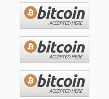 Bitcoin Accepted Here ×3 by krop