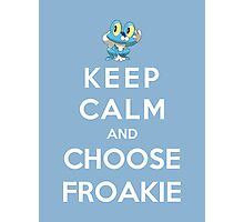 Keep Calm And Choose Froakie Photographic Print