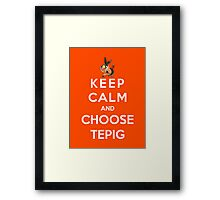 Keep Calm And Choose Tepig Framed Print