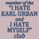 the i hate karl urban and i hate myself club by sabriiel