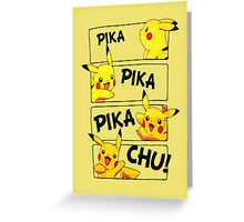 PIKA PIKA PIKA CHU Greeting Card