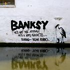 He's Not The Messiah - Banksy by Paula Bielnicka