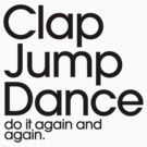 Clap Jump Dance do it again and again by DropBass