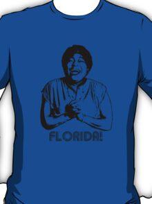 Good Times - Florida! T-Shirt