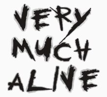 Very Much Alive by LenaS