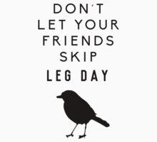 Gym - Don´t let your friends skip leg day by Nimus Vancel