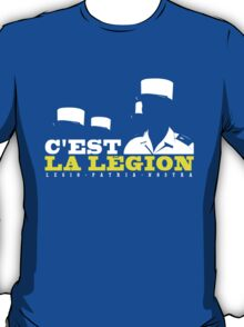 French Foreign Legion - C'est La Legion! T-Shirt