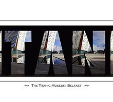 The Titanic Museum, Belfast by Wrayzo