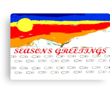 SEASONS GREETINGS 93 Canvas Print