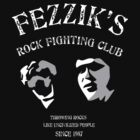 Fezzik's Rock Fighting Club by AndreeDesign
