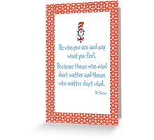 Be Who You Are Greeting Card