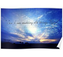 """""""See I Make All Things New"""" Poster"""