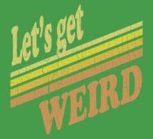 Let's Get Weird (Vintage Distressed) Kids Clothes
