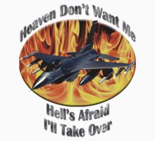 F-16 Falcon Heaven Don't Want Me by hotcarshirts
