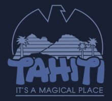 Magical Tahiti by Motski