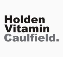 Holden Vitamin Caulfield by silentstead