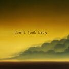 Don't look back by Amanda  Cass