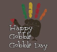 Happy Gobble Gobble Day by CreativoDesign