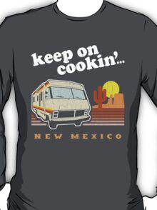 Funny - Keep on Cookin'! (Br Ba) Distressed Vintage Design T-Shirt