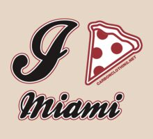 I Love Pizza Miami by CarbonClothing