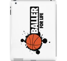 Baller for life iPad Case/Skin
