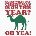 Guess What Day Christmas Is On This Year?  by Look Human