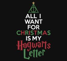 All I Want For Christmas Is My Hogwarts Letter by Look Human