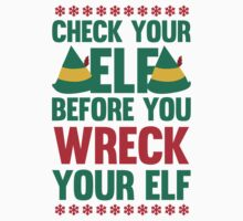 Check Your Elf Before You Wreck Your Elf by Look Human